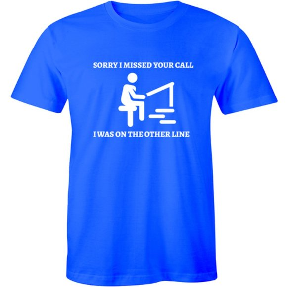 Half It Other - Sorry I Missed Your Call Funny Men's Tee T-shirt